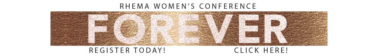Forever - Rhema Women's Conference