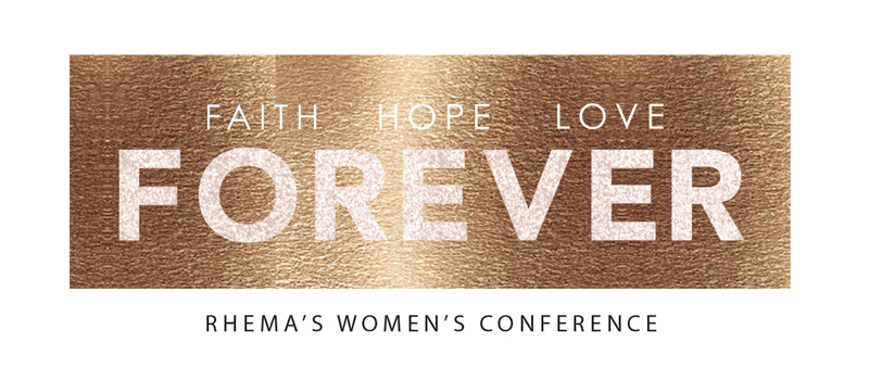 FOREVER – Rhema Women's Conference 2016